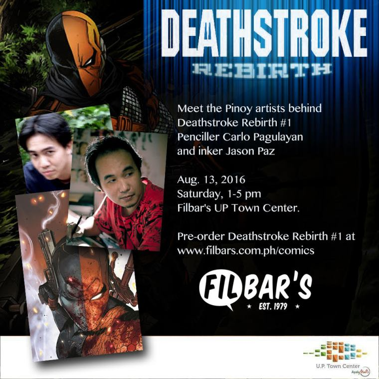 Deathstroke Rebirth launch Carlo Pagulayan Jason Paz Filbar's UP Town Center